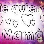 Imagenes y Frases Para Festejar el Día de la Madre
